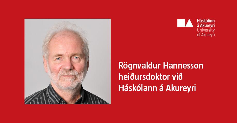 Rögnvaldur Hannesson heiðursdoktor við HA