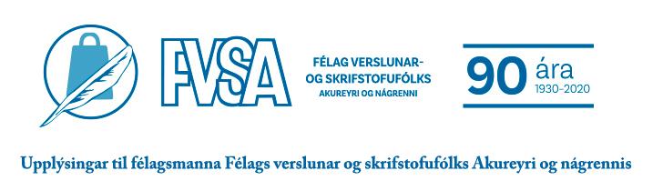 Félag verslunar og skrifstofufólks Akureyri og nágrennis