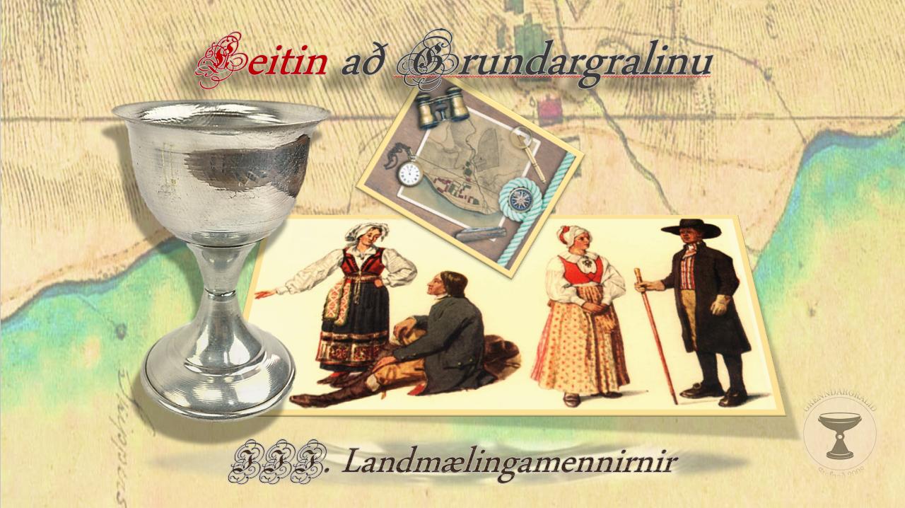 Leitin að Grundargralinu – fyrstu þættir